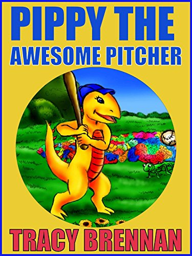 Pippy The Awesome Pitcher (Rhyming Picture Book for Children) RE-EDITED
