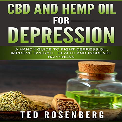 CBD and Hemp Oil for Depression audiobook cover art