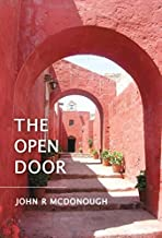 The Open Door by John R. McDonough (2014-10-09)