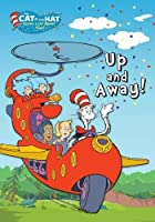Cat in the Hat:  Up & Away [DVD]