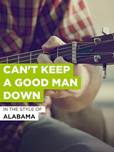Can't Keep A Good Man Down im Stil von