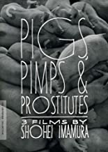 Criterion Collection: Pigs Pimps & Prostitutes: [Importado]