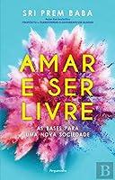 Amar e Ser Livre (Portuguese Edition)