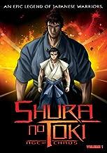 Shura No Toki: Age of Chaos, Vol. 1
