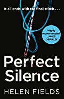Perfect Silence (DI Callanach)