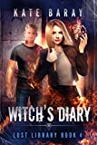 Witch's Diary: A Paranormal Urban Fantasy Tale (Lost Library Book 4) (English Edition)