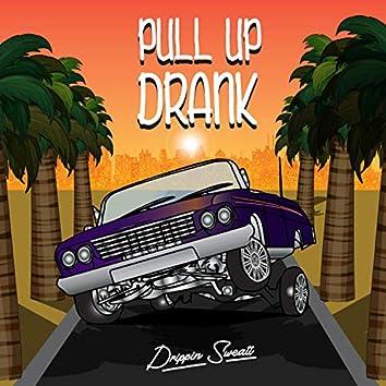 Pull Up Drank
