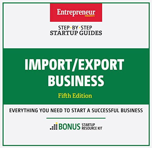 Import/Export Business: Step-By-Step Startup Guide (English Edition)