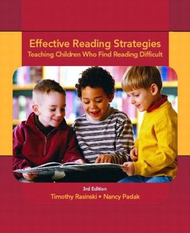 Effective Reading Strategies: Teaching Children Who Find Reading Difficult (3rd Edition)