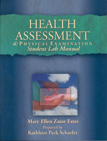 Health Assessment & Physical Examination Student Lab Manual
