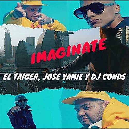 El Taiger, Jose Yamil & DJ Conds