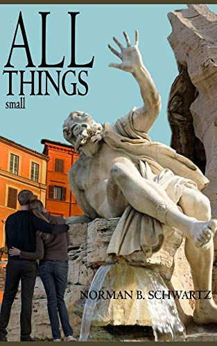 ALL THINGS small by [Norman Schwartz]
