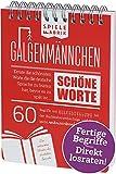 Spiel GALGENMÄNNCHEN | Rate 60 SCHÖNE Worte | Spiele-Klassiker 2.0 | Geschenk für Fans der Deutschen Sprache | Reisespiel | Partyspiel | Wichteln | A6-Block im Abreißkalender-Format