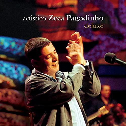 Acústico - Zeca Pagodinho (Deluxe / Ao Vivo)