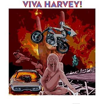 Viva Harvey!