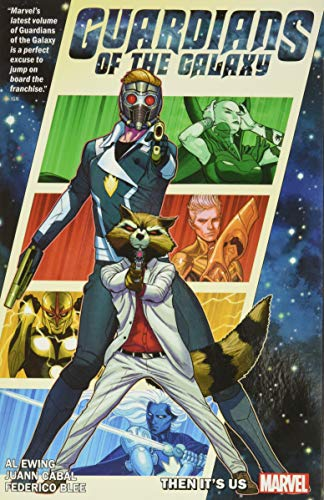 Guardians of the Galaxy by Al Ewing Vol. 1: Then It's Us: It's On Us