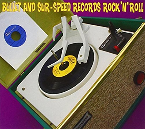 Bullet and Sur-Speed Records Rock'n'roll