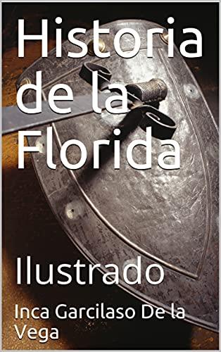 Historia de la Florida: Ilustrado
