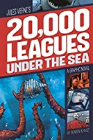 20,000 Leagues Under the Sea (Graphic Revolve: Common Core Editions) by Jules Verne Benny Fuentes(2014-07-01)
