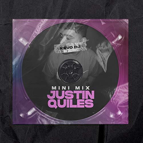 Justin Quiles (Mini Mix)