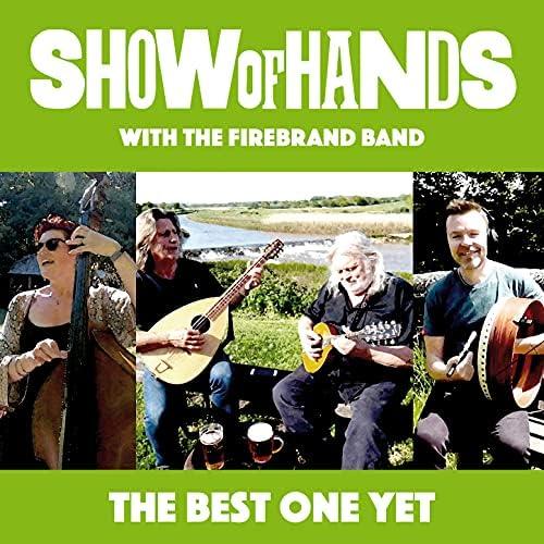 Show of Hands feat. Banter, Edgelarks, Miranda Sykes, Track Dogs & Cormac Byrne