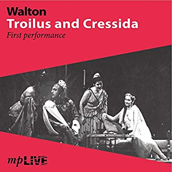 Walton, Troilus and Cressida First Performance