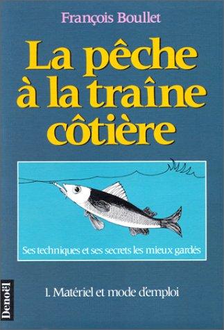 La pêche à la traîne côtière