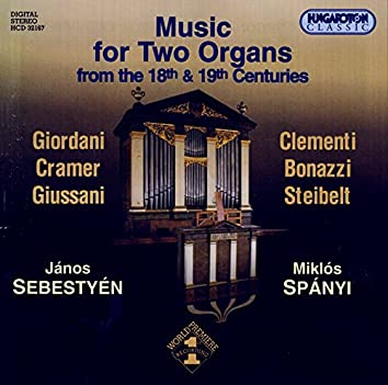 Music for 2 Organs From The 18th And 19th Centuries