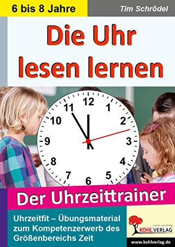 Die Uhr lesen lernen: Der Uhrzeittrainer
