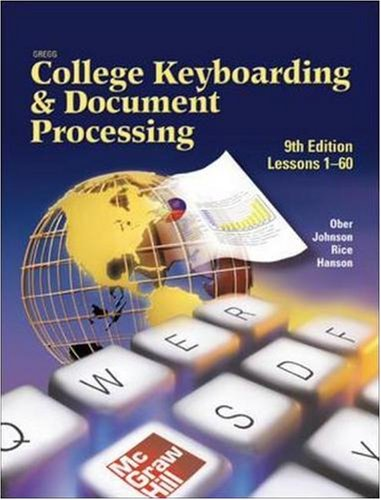 Gregg College Keyboarding & Document Processing (GDP), Lessons 1-60, Student Text (Gregg College Keyboarding & Document
