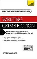 Masterclass: Writing Crime Fiction (Teach Yourself)