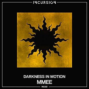 Darkness In Motion