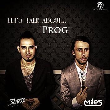 Let's Talk About Prog