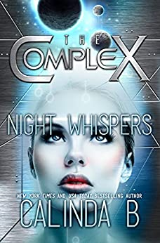 Night Whispers (The Complex Book 0) by [Calinda B, The Complex Book Series, Rainy Kaye]