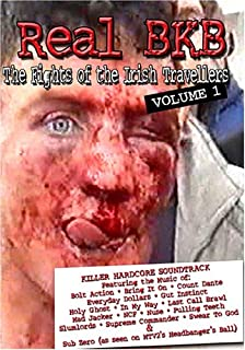 Real BKB: The Fights of The Irish Travellers Vol 1