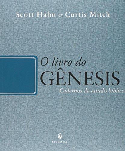 O Livro do Gênesis: Cadernos de Estudo Bíblico
