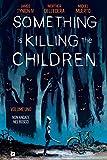 Something is Killing the Children capitolo 1: Non Andate nel Bosco:...