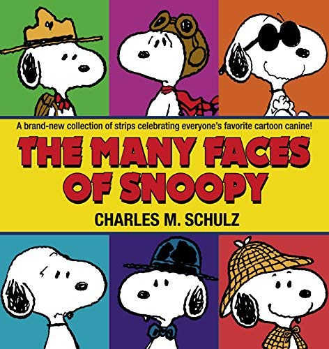 [(The Many Faces of Snoopy)] [Author: Charles M Schulz] published on (October, 2006)
