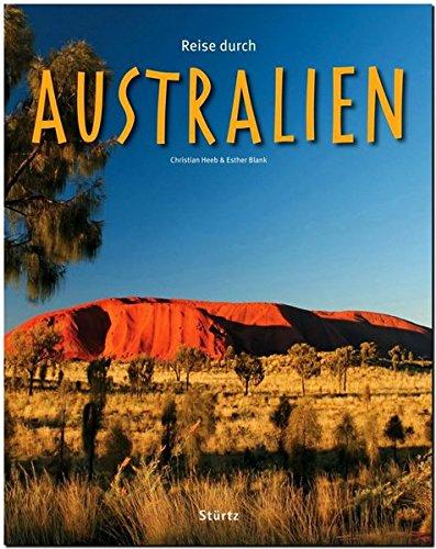 Reise durch AUSTRALIEN - Ein Bildband mit 170 Bildern - STÜRTZ Verlag