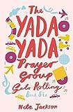 The Yada Yada Prayer Group Gets Rolling (Yada Yada Series)