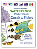 Waterproof Fish and Coral Identification book for diving or snorkeling Scientifically accurate Created by the pioneers of fish ID cards, Idaz and Jerry Greenberg Mini, pocket-size easy to swim with; fits in diver's BC Pocket Stainless Steel Staples m...