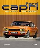Ford Capri - Un rêve européen