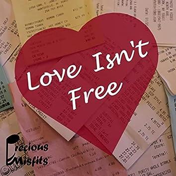 Love Isn't Free