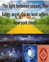 The light between oceans, The fallen angel, Quran best sellers new york times