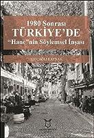 """1980 Sonrasi Türkiye'de """"Hane""""nin Söylemsel Insasi"""