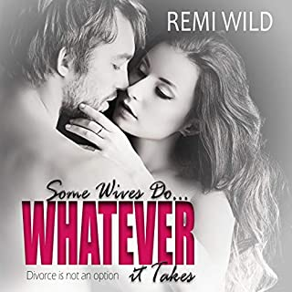 Some Wives Do...Whatever It Takes audiobook cover art