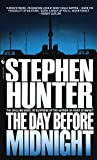 The Day Before Midnight: A Novel