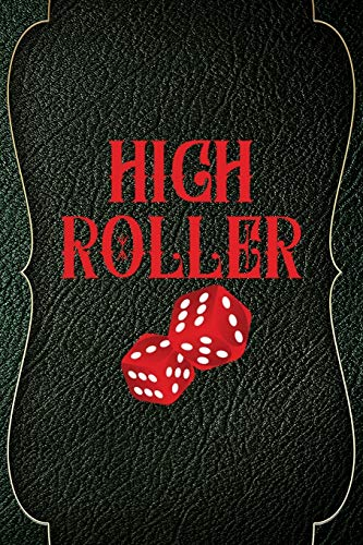 High Roller: Casino Notebook Journal Composition Blank Lined Diary Notepad 120 Pages Paperback Green