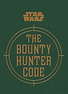 Star Wars - The Bounty Hunter Code (From the Files of Boba Fett) (Star Wars/Files of Boba Fett) by Daniel Wallace (2014-08-08)