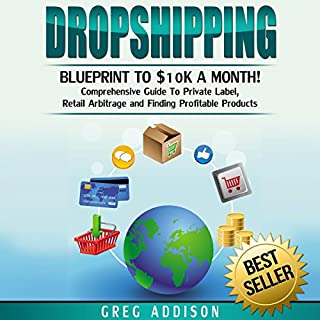 Dropshipping: Blueprint to $10K a Month cover art